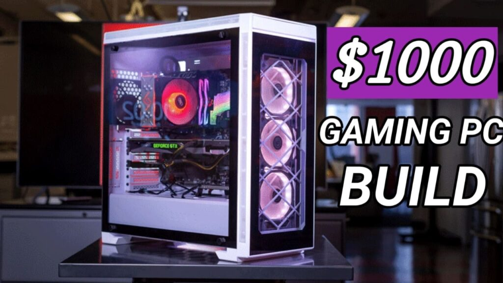 Best Gaming PC Build under for $1000